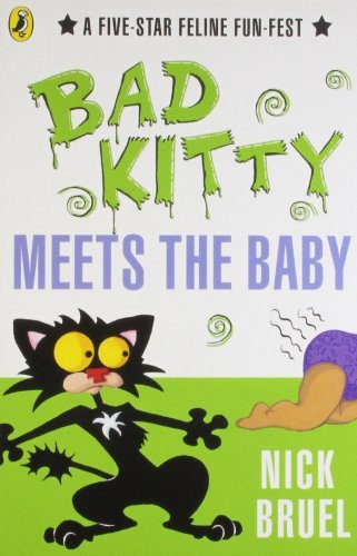 Photo of Bad Kitty Meets the Baby by Nick Bruel Review