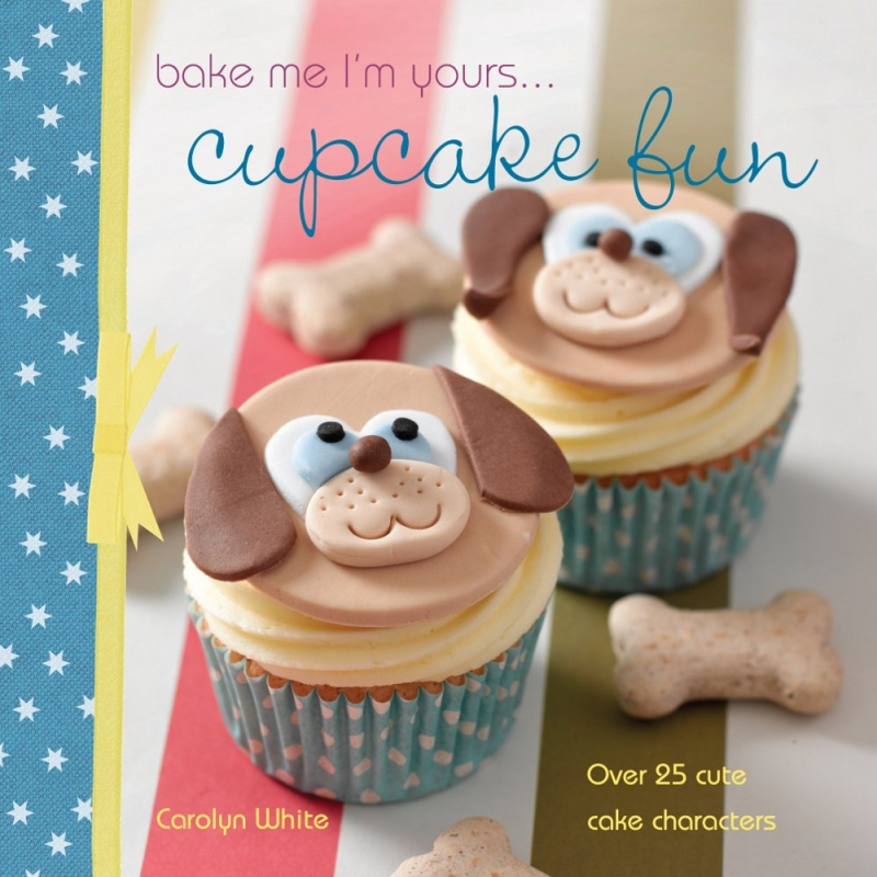 Photo of Bake Me I'm Yours Cupcake Fun by Carolyn White Review