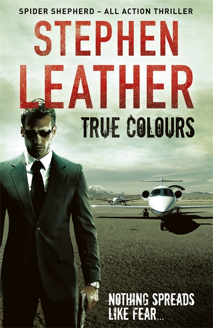 Photo of True Colours by Stephen Leather Review