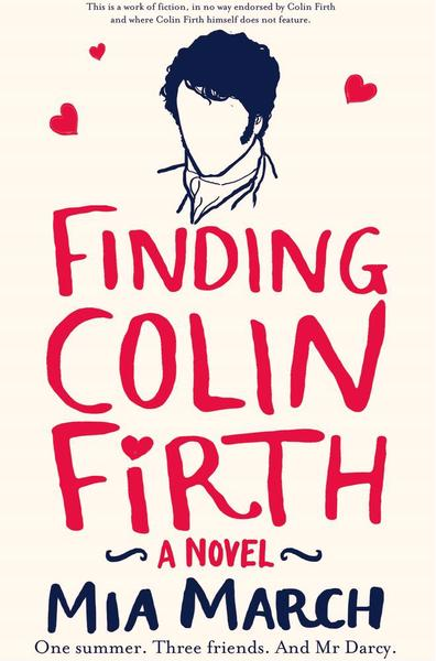 Photo of Finding Colin Firth by Mia March Review