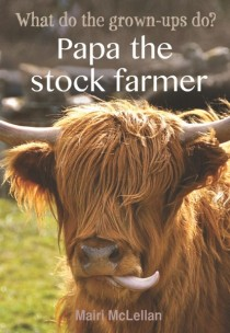 Photo of Papa the Stock Farmer by Mairi McLellan Review