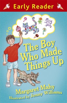 Photo of The Boy Who Made Things Up by Margaret Mahy Review
