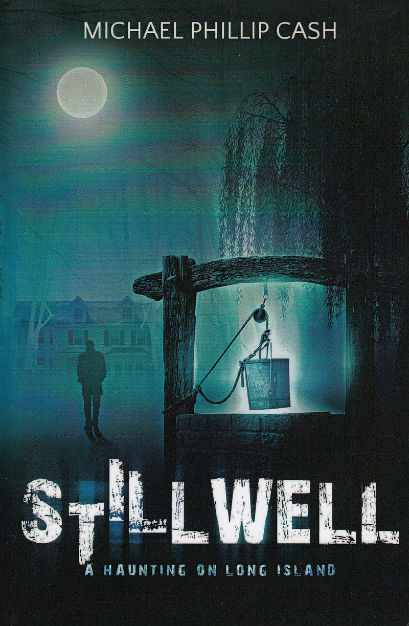 Photo of Stillwell A Haunting on Long Island by Michael Phillip Cash Review