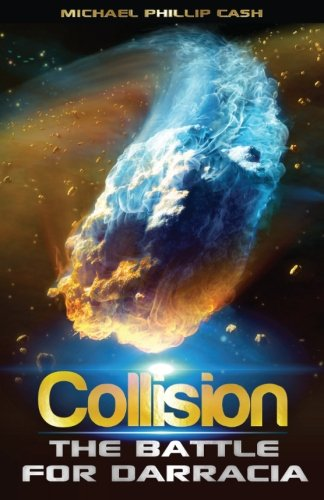 Photo of Collision: Battle for Darracia (Book 2) by Michael Phillip Cash Review