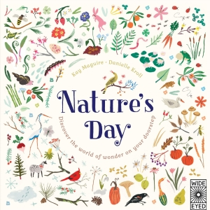 Photo of Nature's Day by Kay Maguire & Danielle Kroll Review