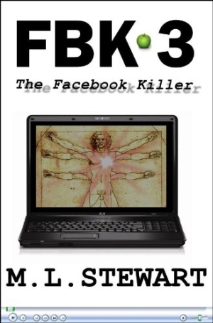 Photo of The Facebook Killer Part Three by M.L. Stewart Review