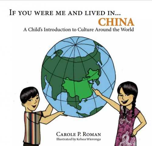 Photo of If You Were Me and Lived In… China by Carole P. Roman Review