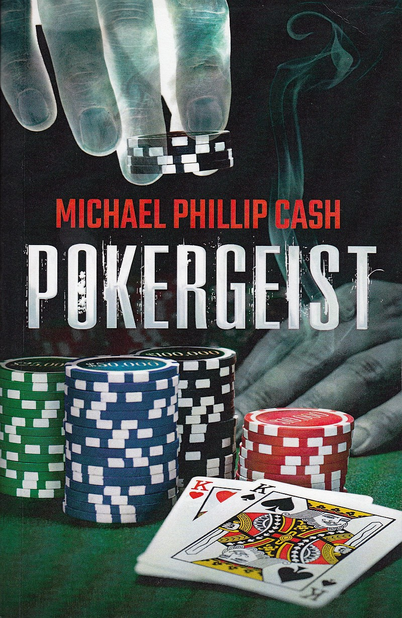Photo of Pokergeist by Michael Phillip Cash Review