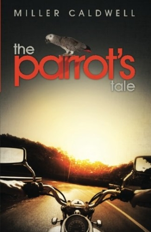 Photo of The Parrot's Tale by Miller Caldwell Review