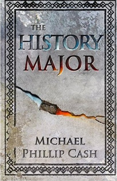 Photo of The History Major by Michael Phillip Cash Review