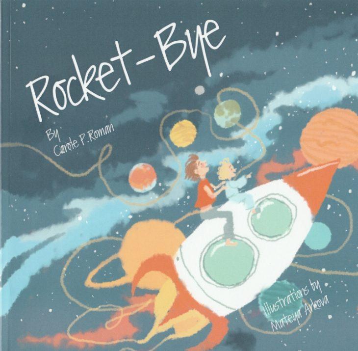 Photo of Rocket-Bye by Carole P. Roman Review