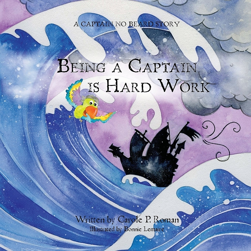 Photo of Being a Captain is Hard Work by Carole P Roman Review