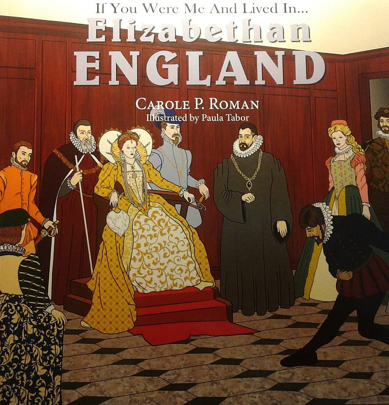 Photo of If You Were Me and Lived In Elizabethan England Review