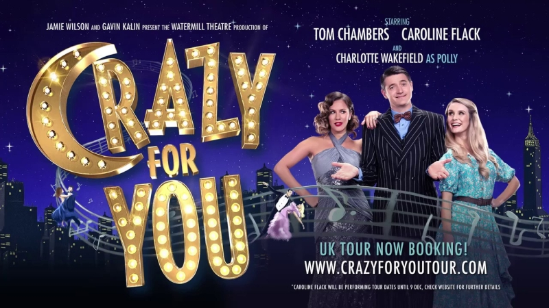 Photo of Crazy for You at the King's Theatre Glasgow Review