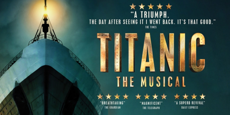 Photo of Titanic The Musical at the King's Theatre Glasgow Review