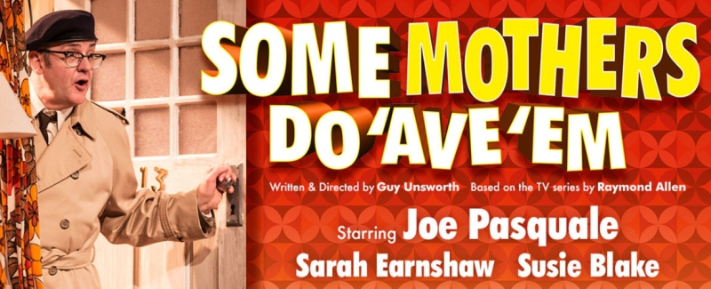 Photo of Some Mothers Do 'Ave 'Em at the Theatre Royal Nottingham Review