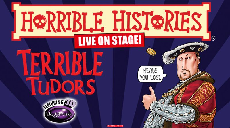Photo of Horrible Histories: Terrible Tudors at the New Victoria Theatre Woking Review