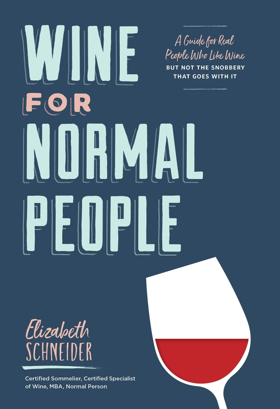 Photo of Wine For Normal People by Elizabeth Schneider Review