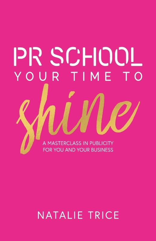 Photo of PR School: Your Time To Shine by Natalie Trice Review
