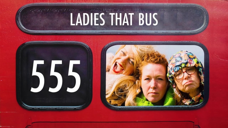 Photo of Ladies That Bus at the Theatre by the Lake Keswick Review